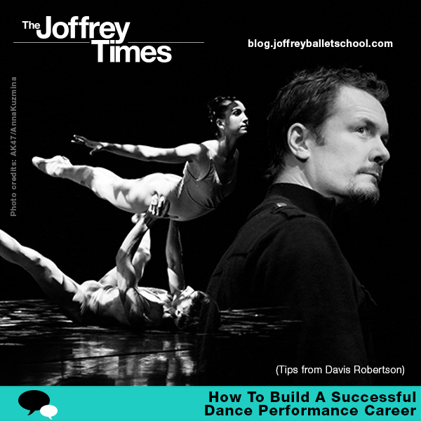 Get valuable industry tips & insight from Joffrey Concert Group Artistic Director, Davis Robertson.