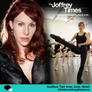 #GotheJoffreyDistance: Josie Walsh's Audition Tips